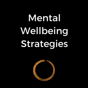 Mental Wellbeing Strategies