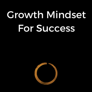 Growth Mindset For Success