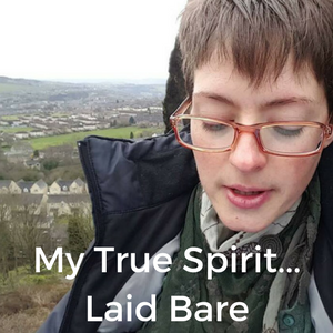 My True Spirit... Laid Bare