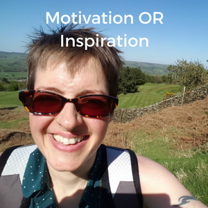Motivation OR Inspiration