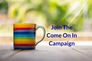 Join The Come On In Campaign