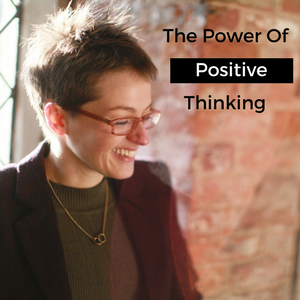 The Soul Work - The Power Of Positive Thinking