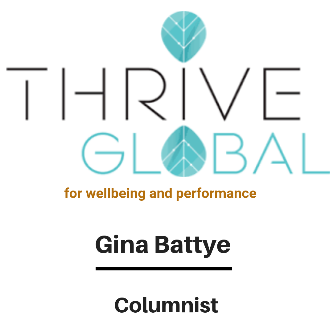Thrive Global - Columnist Gina Battye