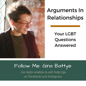 The Soul Work - Arguments in Relationships: Your LGBT Questions Answered