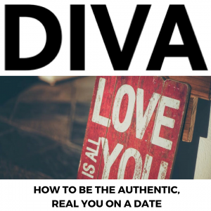Article - Diva Magazine. How To Be The Authentic, Real You On A Date - Gina Battye
