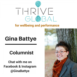 Regular Columnist: Thrive Global