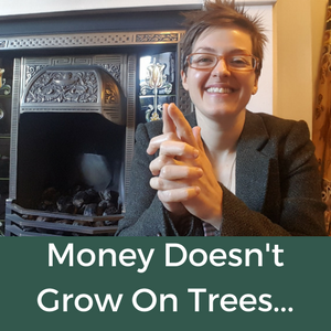 53. The Soul Work - Money Doesn't Grow On Trees
