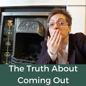 57. The Soul Work - The Truth About Coming Out