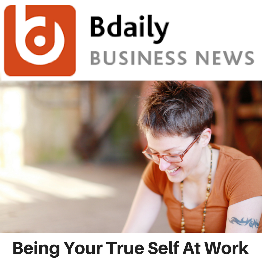 BDaily News - Being Your True Self At Work - Gina Battye