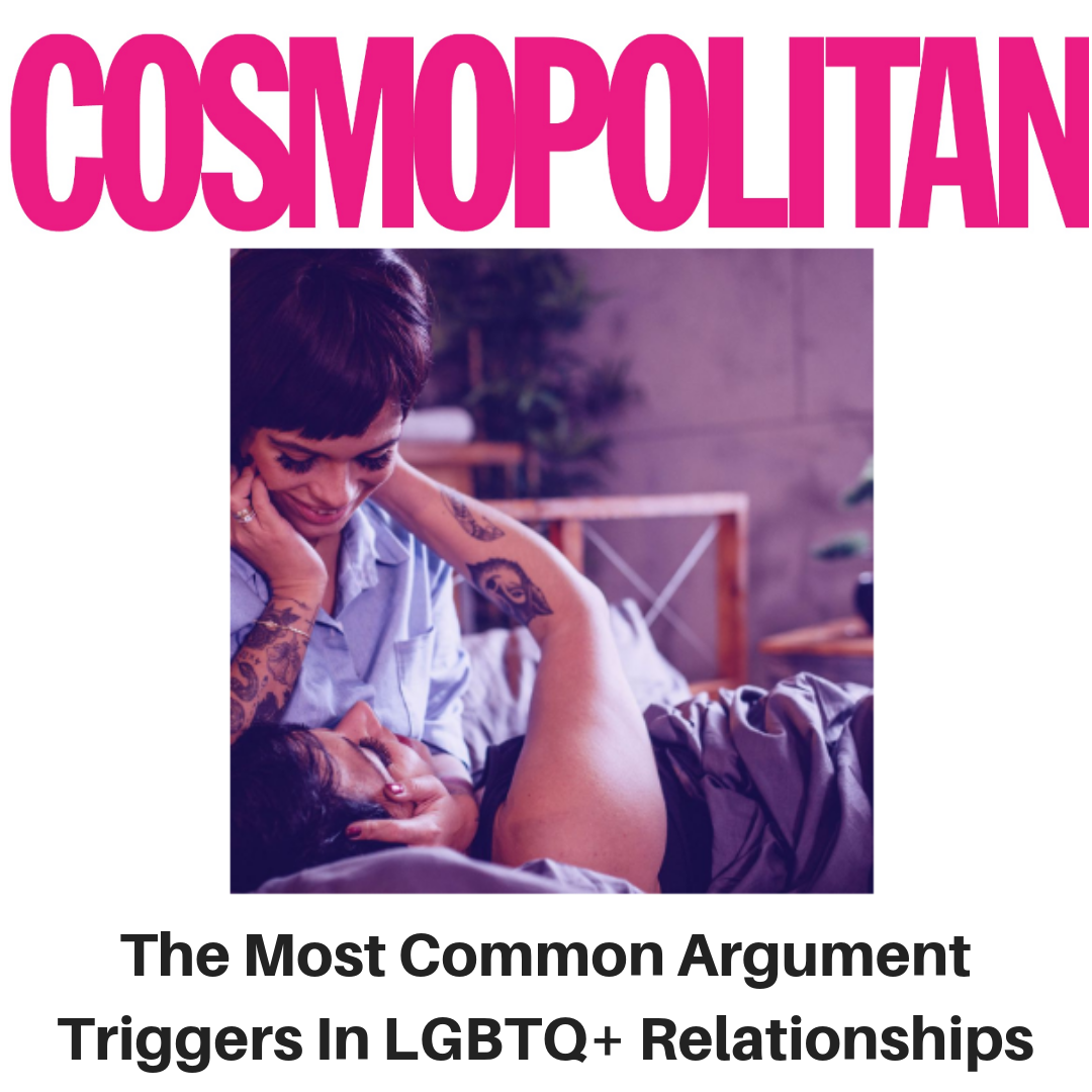 Cosmopolitan - The most common argument triggers in LGBTQ+ relationships - Gina Battye