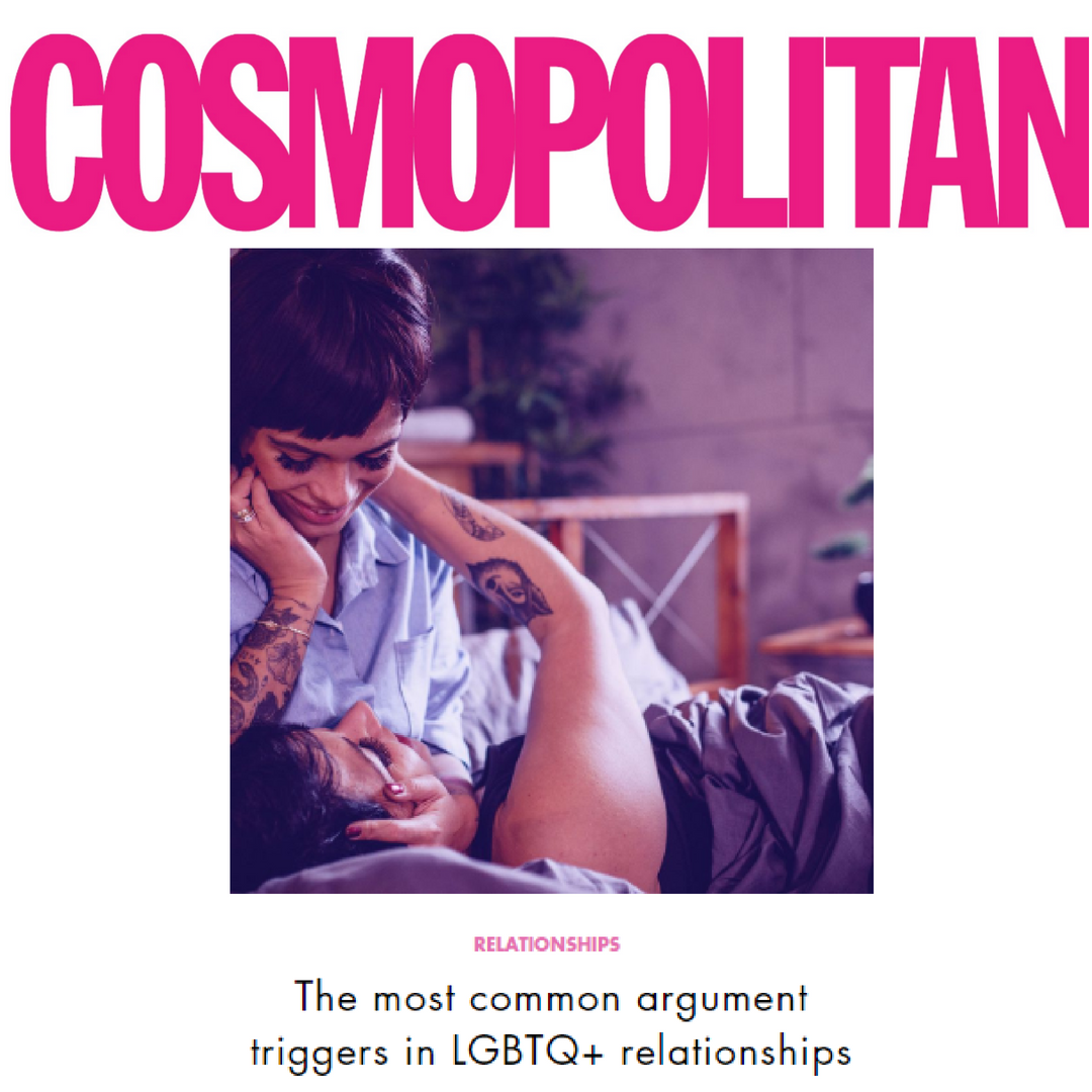 Cosmopolitan - The most common argument triggers in LGBTQ+ relationships