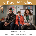 Article - Butterfly ITV Review by Gina Battye