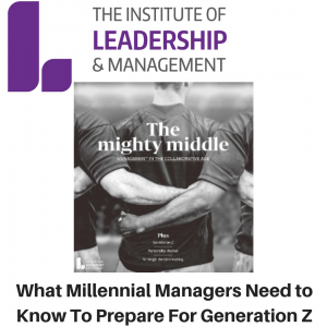 Institute Of Leadership & Management - Generation Z - Gina Battye