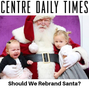 Centre Daily Times - Should We Rebrand Santa - Gina Battye