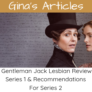Gentleman Jack Review & Recommendations - Lesbian - Gina Battye