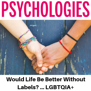 Psychologies Magazine - LGBTQIA+ - Would Life Be Better Without Labels? Gina Battye