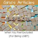 When You Feel Excluded (For Being LGBT) - Gina Battye