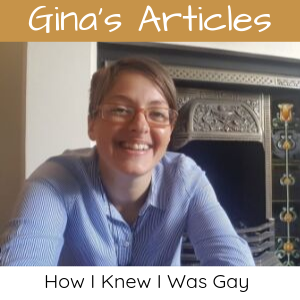 How I Knew I Was Gay - Gina Battye