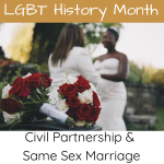 Civil Partnership & Same Sex Marriage - LGBT History Month: Gina Battye