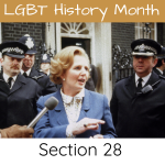 Section 28 - LGBT History Month: Gina Battye