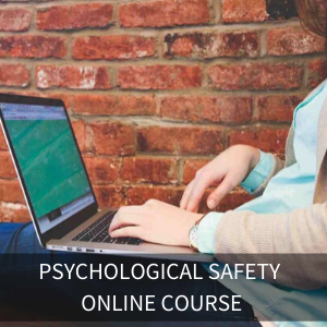 Introduction To Psychological Safety Online Course