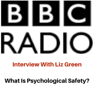 BBC Radio Interview: Psychological Safety with Gina Battye