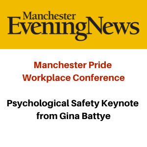 Manchester Pride - Psychological Safety Keynote from Gina Battye