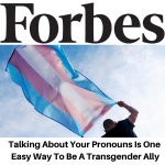 Forbes Gina Battye - Pronouns Transgender Ally